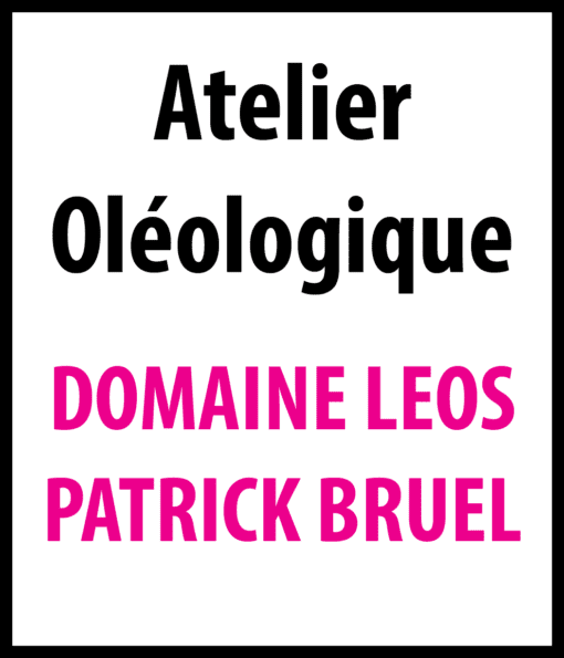 atelier oleologique domaine leos Patrick Bruel