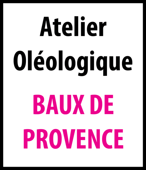 ateliers oleologique baux de provence
